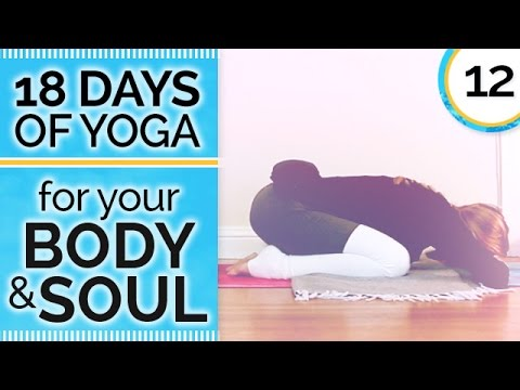 Day 12 REST – Yin Yoga for Hips & Low Back – 18 Days of Yoga for Your Body & Soul