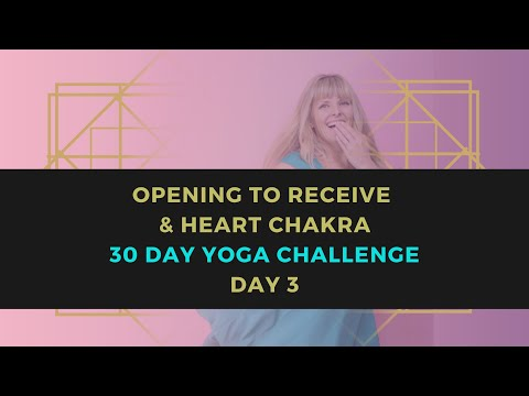 Open to Receive & Heart Chakra // 30 Day Yoga Challenge // Day 4