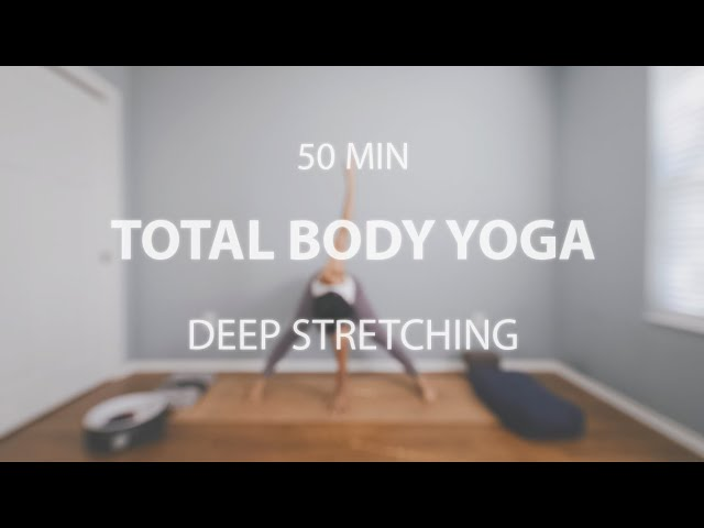 TOTAL BODY YOGA – DEEP STRETCH for FLEXIBILITY and SORE MUSCLES